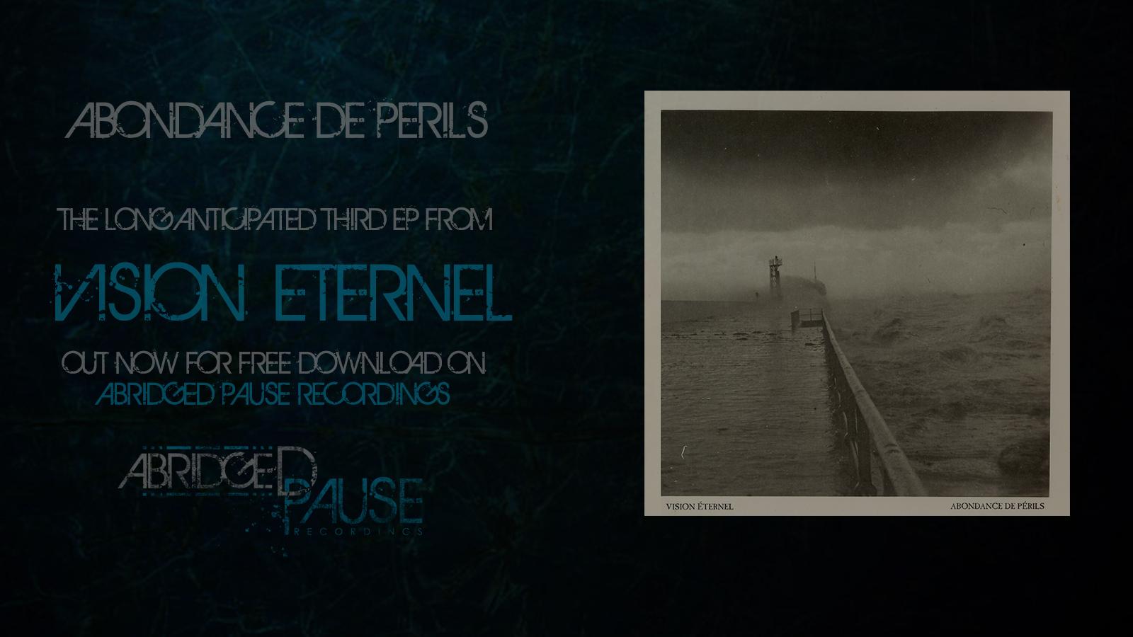 Vision Éternel Abondance De Périls EP Is Released