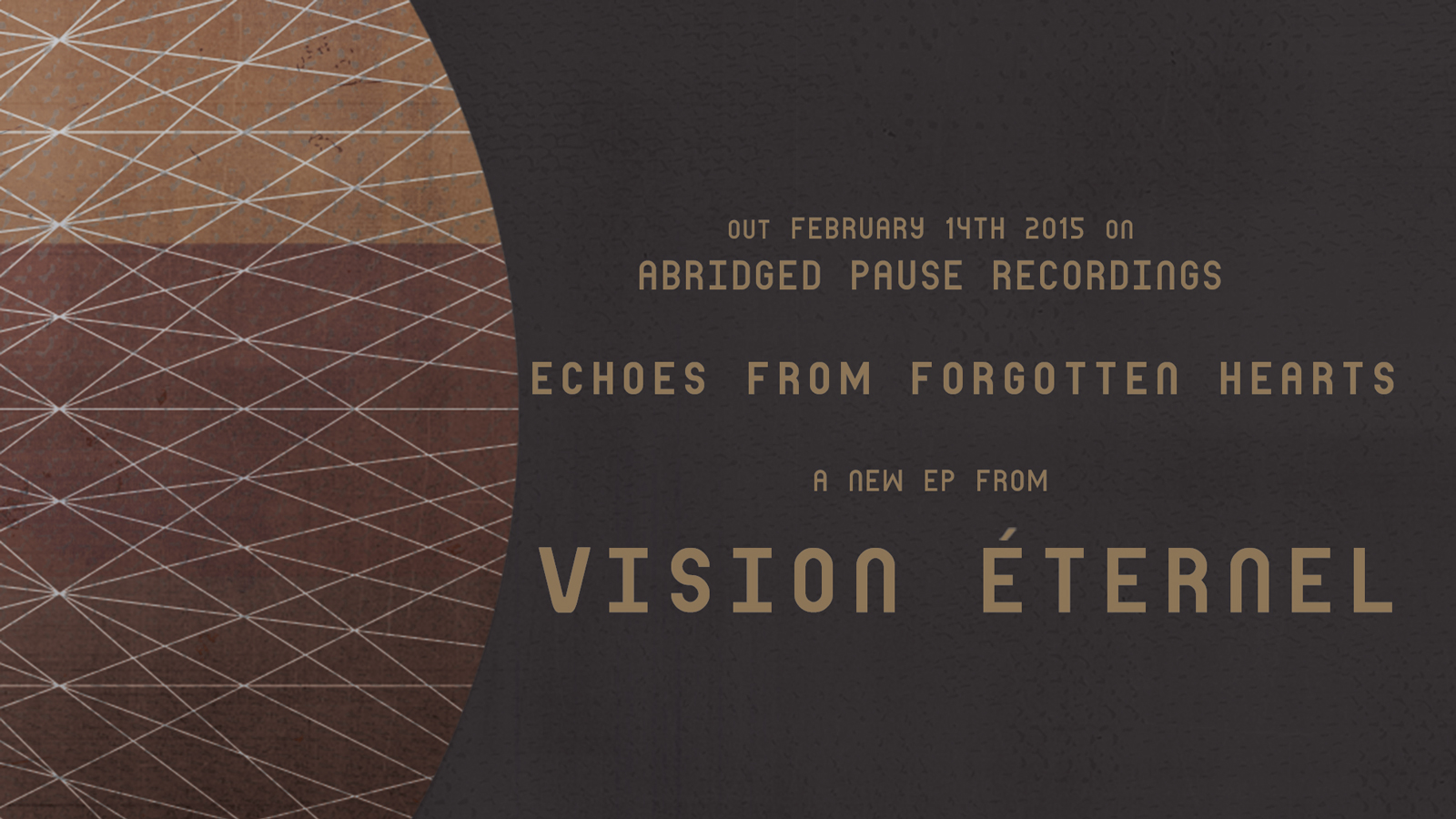 Vision Éternel Echoes From Forgotten Hearts EP Is Released