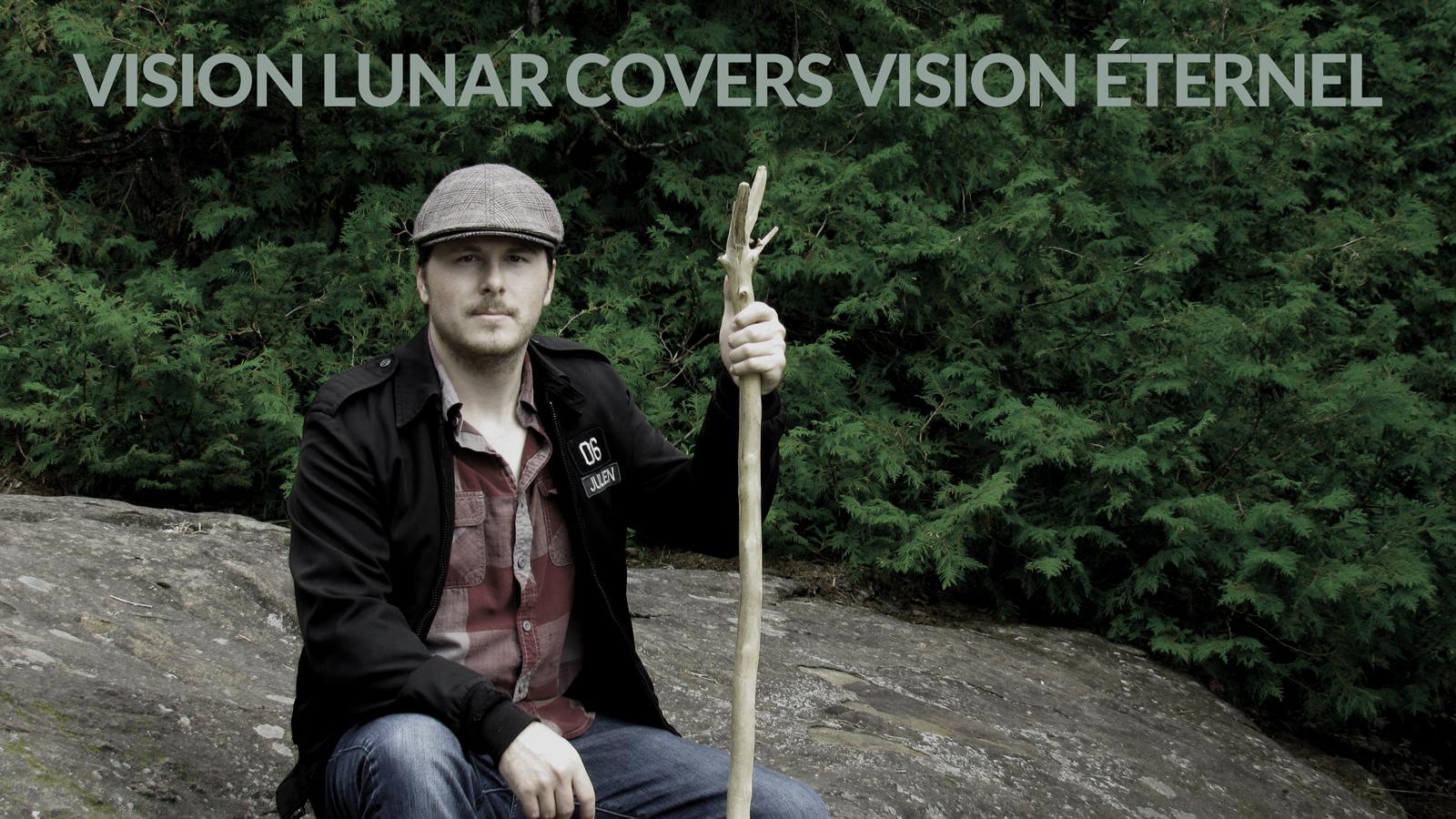 Vision Lunar Covers Vision Éternel