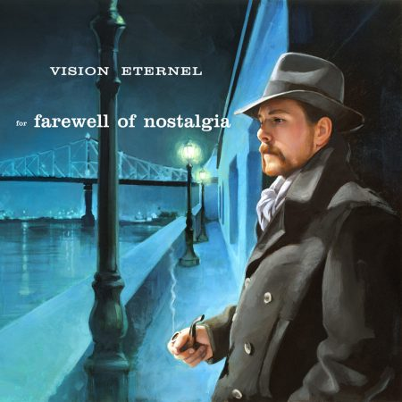 Vision Eternel - For Farewell Of Nostalgia (Michael Koelsch)