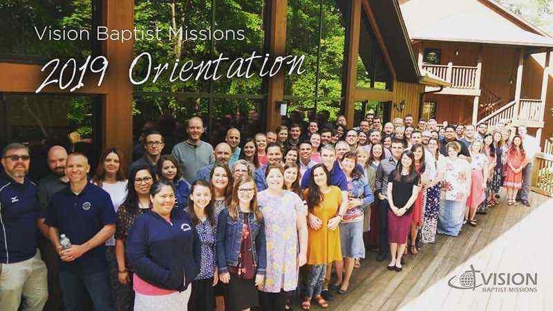 Vision Baptist Missions Orientation 2019