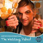 The wedding patrol