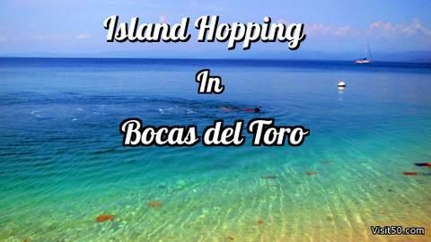 Island Hopping in Bocas Del Toro Panama