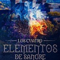LOS CUATRO ELEMENTOS DE SANGRE: La fortaleza del sur