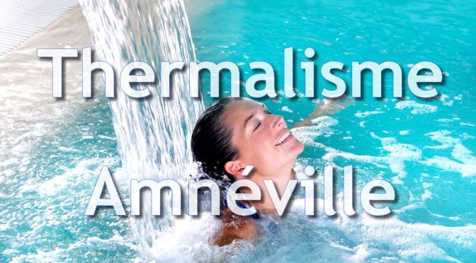 cure-thermale-thermalisme-amneville-les-thermes