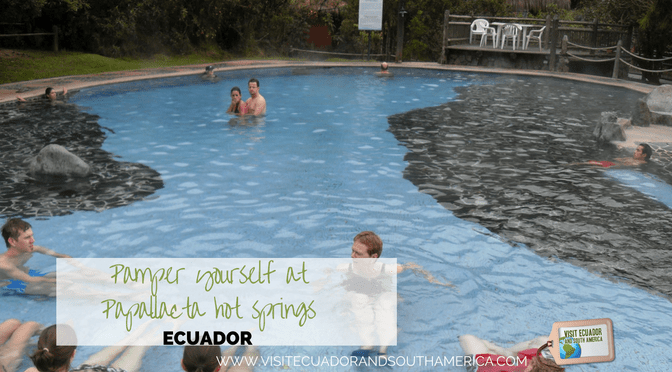 Pamper yourself at Papallacta hot springs in Ecuador