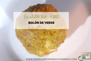 ecuadorian-food-tasty-bolon-de-verde