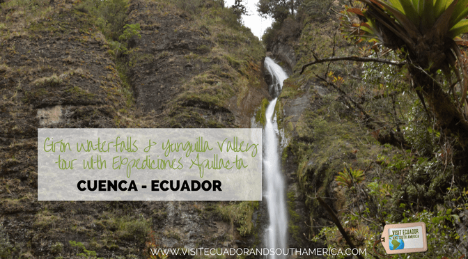 Girón Waterfalls & Yunguilla Valley tour with Expediciones Apullacta
