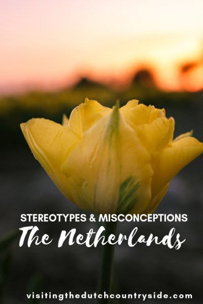 Many people know a lot of stereotypes about The Netherlands or how some call my country, Holland. Here you will find the misconceptions and stereotypes about The Netherlands, explained by a born and raised Dutch person.