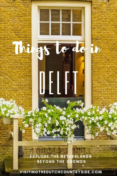 What to do in Delft | what to see in delft |delft tourism | delft things to do | delft holland pottery | visit delft | things to see in delft | Best free activities in Delft The Netherlands | Exploring Delft The Netherlands on a budget | Top attractions of Delft The Netherlands
