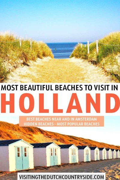 Explore the most beautiful Dutch beaches in Noord- Holland, The Netherlands. Including the best and top beaches near and in Amsterdam, best beach resorts in The Netherlands and more.