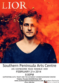 Lior performs at the Southern Peninsula Arts Centre