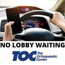 No lobby waiting | The Orthopaedic Center