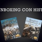 VLOG – Un unboxing con historia: Atlanta is Ours y Roads to Gettysburg II