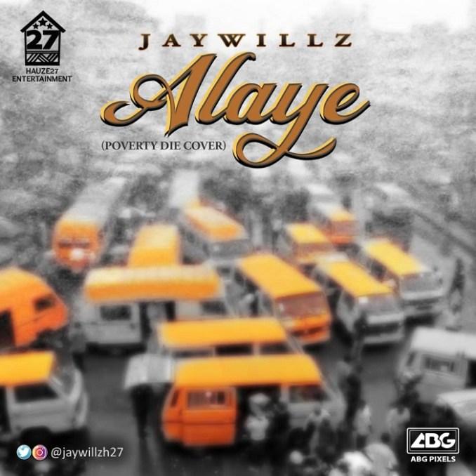 Jaywillz Alaye 1 1