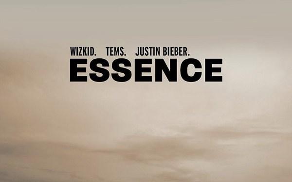 Wizkid - &Quot;Essence (Remix)&Quot; Ft. Tems &Amp; Justin Bieber