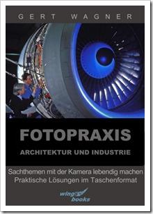 Fotopraxis Architektur und Industrie