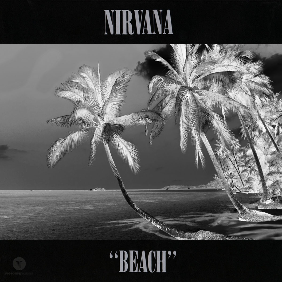 Nirvana beach album pigeon and planes