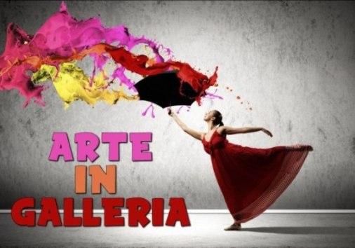 ARTE-IN-GALLERIA