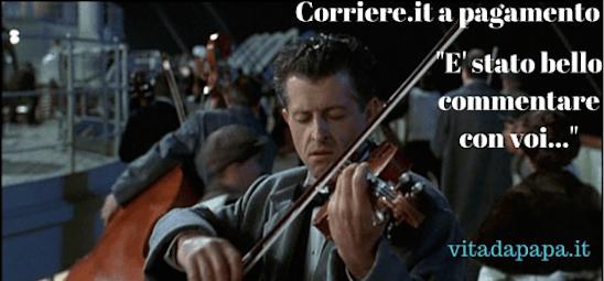 violinista titanic corriere commenti