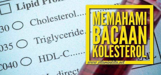 Memahami Bacaan Kolesterol Dalam Ujian Darah