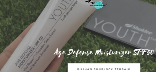 Youth Age Defense Moisturizer SPF50 Pilihan Sunblock Terbaik