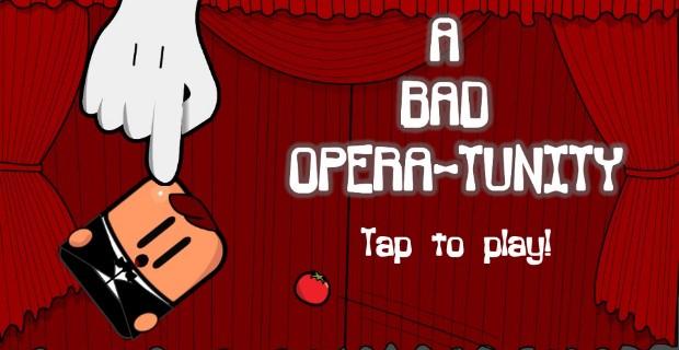 A Bad Opera-tunity PlayStation Mobile
