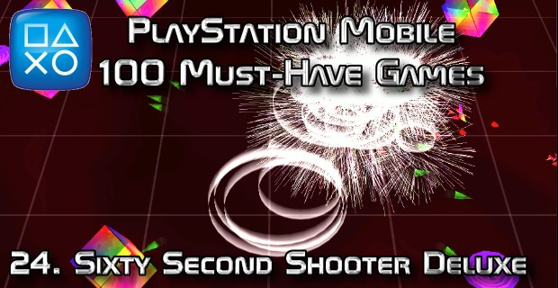 100 Best PlayStation Mobile Games 024 - Sixty Second Shooter Deluxe