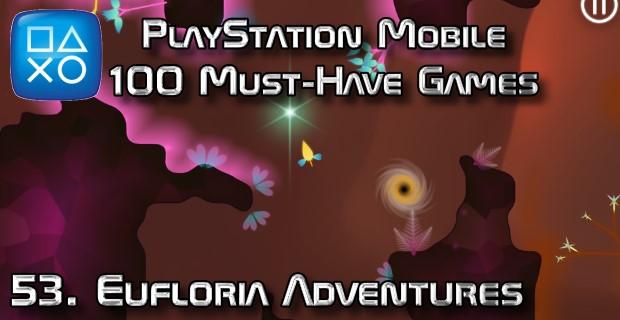 100 Best PlayStation Mobile Games 053 - Eufloria Adventures