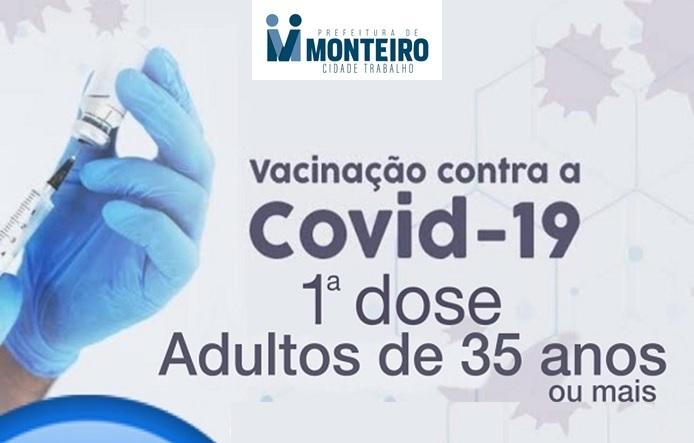 Município de Monteiro recebe vacinas e segue vacinando pessoas com 35 anos ou mais