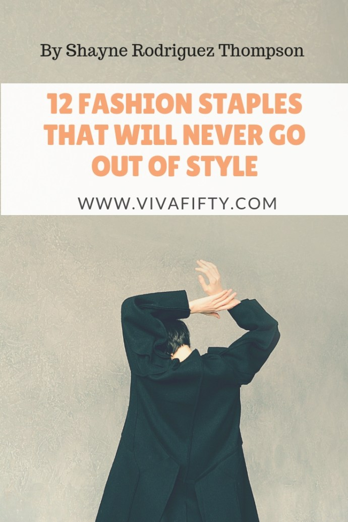 No matter your age, having classic fashion staples in your closet will ensure that you never run out of things to wear, even if you own few clothes. #style #fashion #ageless