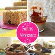 3 Recetas de Postres y dulces Mexicanos