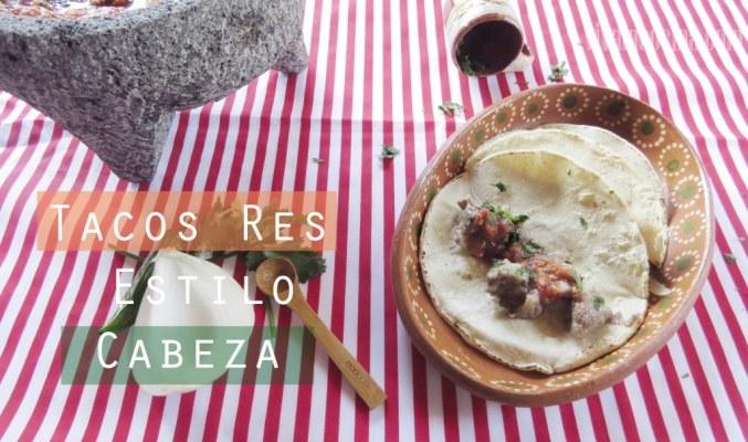 Tacos de Res Estilo Cabeza