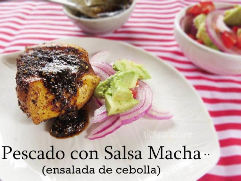 Pescado con salsa Macha