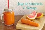 Jugo Fresco de Zanahoria y Toronja: Receta muy saludable