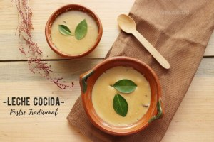 Leche Cocida. Postre tradicional mexicano. Receta fácil paso a paso
