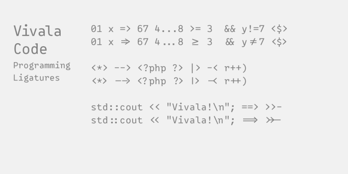 Vivala Code Programming Ligatures