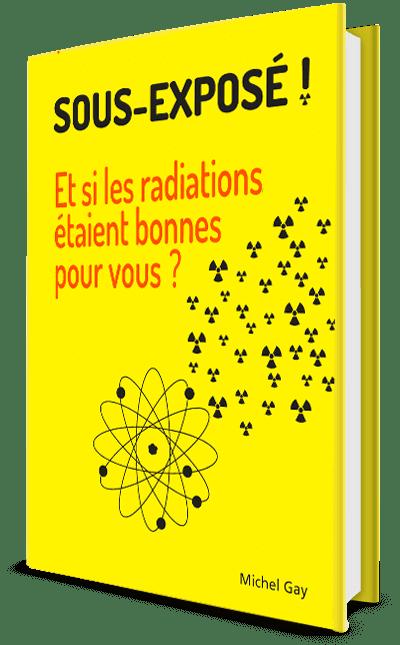Vive le Nucléaire Heureux ! Michel Gay