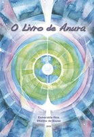 """O Livro de Anura"", por Vitorino de Sousa e Esmeralda Rios"