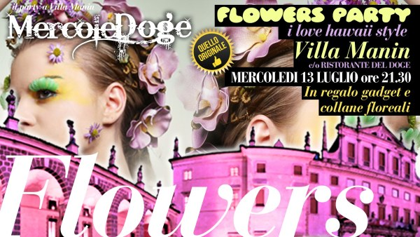 13603568 1226060017412887 3189859163709863060 o 600x338 Flowers Party, i love hawaii style. Villa Manin mercoledì 13 luglio