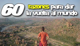 60 razones para dar la vuelta al mundo