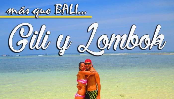 Bali, Gili y Lombok