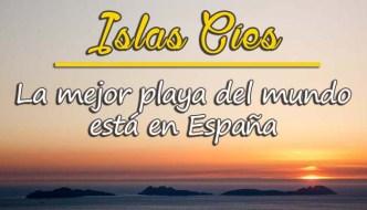 Islas Cíes, la mejor playa del mundo está en España