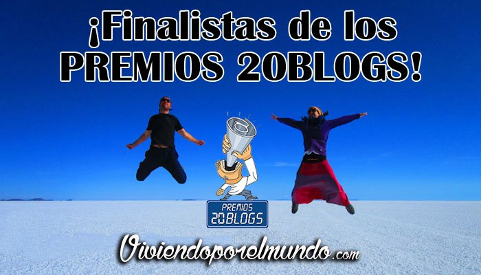 finalistas premios 20blogs viviendoporelmundo.com