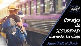 Recomendaciones de viaje: consejos de seguridad