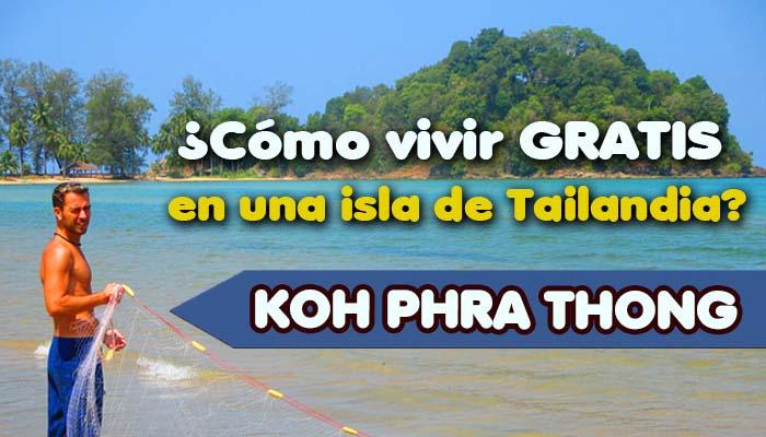 Koh Phra Thong Vivir gratis en Tailandia