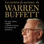 la cartera de acciones de warren buffett, mary buffett, mark clarck,
