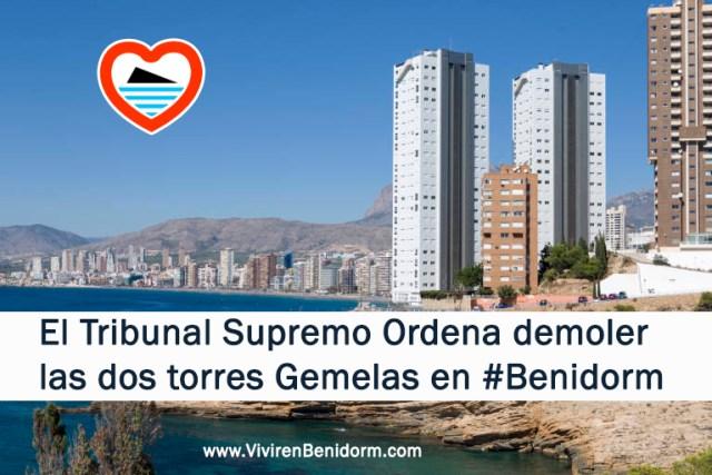 demolicion de las dos torres gemelas en benidorm