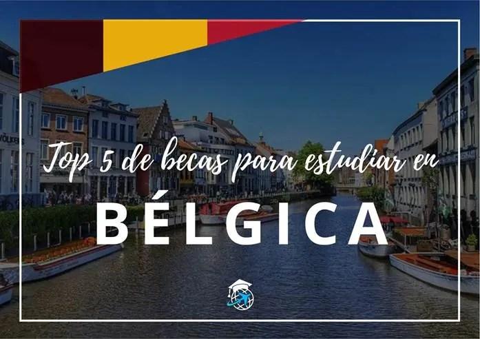 becas para estudiar en Bélgica