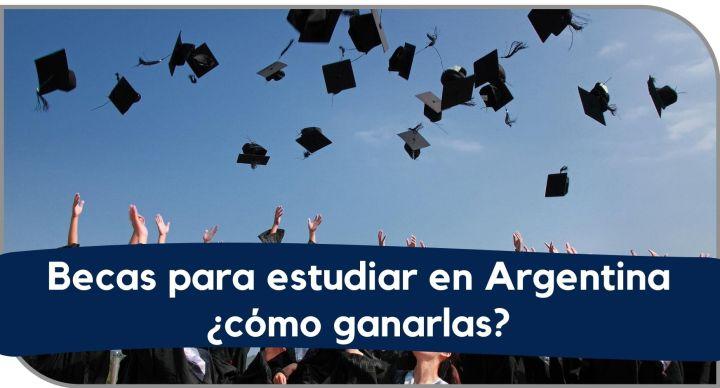 Becas para estudiar en Argentina ¿cómo ganarlas?